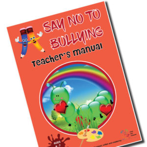 Say No To Bullying (Teacher Guide)
