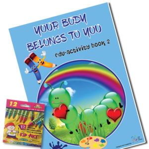 Your Body Belongs To You (Student Edu-Activity Book)